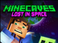 Lojra Minecaves Lost in Space