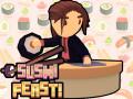 Lojra Sushi Feast!